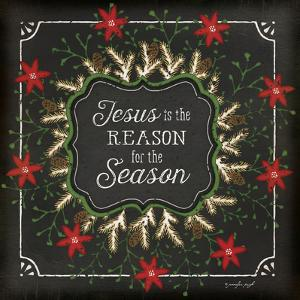 Jesus Is the Reason for the Season by Jennifer Pugh