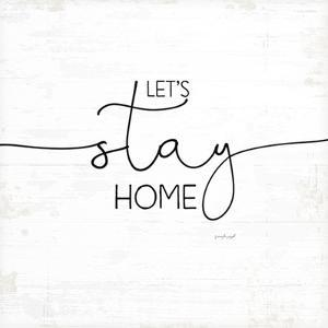Let's Stay Home by Jennifer Pugh
