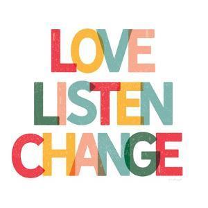 Love, Listen, Change by Jennifer Pugh