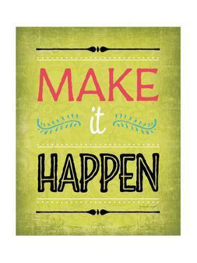 Make it Happen by Jennifer Pugh