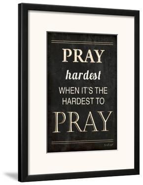 Pray Hardest by Jennifer Pugh