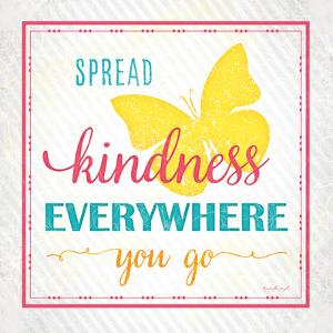 Spread Kindness by Jennifer Pugh