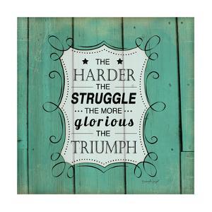 The Harder the Struggle by Jennifer Pugh