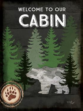 Welcome to Our Cabin by Jennifer Pugh