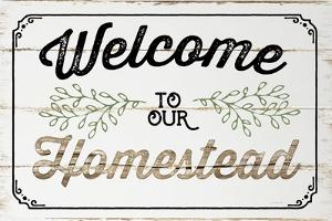 Welcome to Our Homestead by Jennifer Pugh
