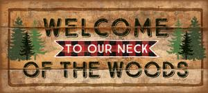 Welcome to Our Neck of the Woods by Jennifer Pugh