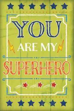 You are My Superhero by Jennifer Pugh