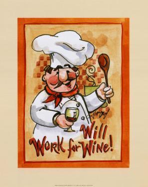 Will Work for Wine by Jerianne Van Dijk