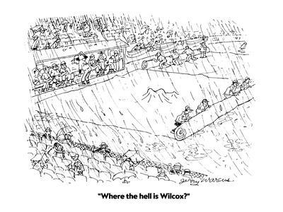 """Where the hell is Wilcox?"" - Cartoon"