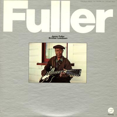 Jesse Fuller - Brother Lowdown