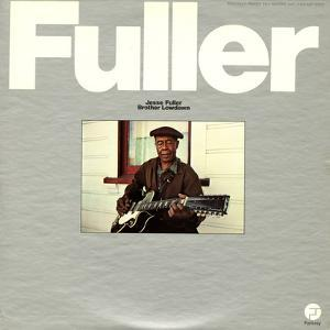 Jesse Fuller - Brother Lowdown