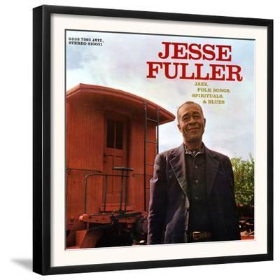 Jesse Fuller - Jazz, Folk Songs, Spirituals and Blues