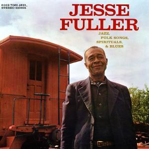 Jesse Fuller - Jazz, Folk Songs, Spirituals and Blues