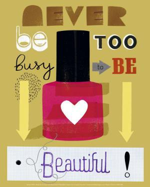 Never Be Too Busy to Be Beautiful! by Jessie Ford