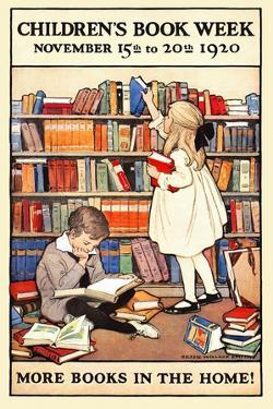 Children's Book Week, November 15th to 20th 1920. More Books in the Home! by Jessie Willcox Smith