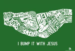 Jesus Fist Bump Text Poster
