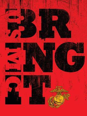 Bring it Marines by Jim Baldwin