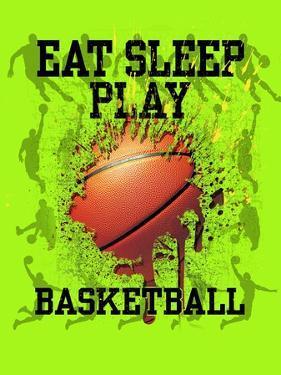 Eat Sleep Play Basketball by Jim Baldwin
