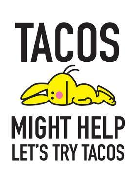 Lets Try Tacos. by Jim Benton