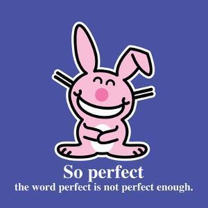 So Perfect by Jim Benton
