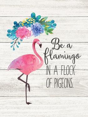 Be a Flamingo by Jo Moulton