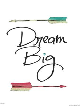 Dream Big by Jo Moulton