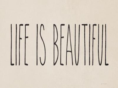 Life Is Beautiful by Jo Moulton