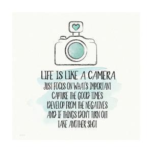 Life is Like a Camera by Jo Moulton