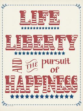 Life Liberty Happiness by Jo Moulton