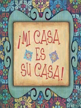 Mi Casa Es Su Casa by Jo Moulton