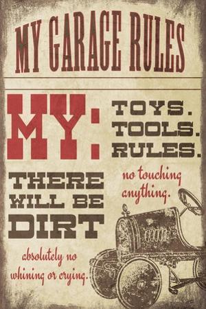 My Garage Rules by Jo Moulton