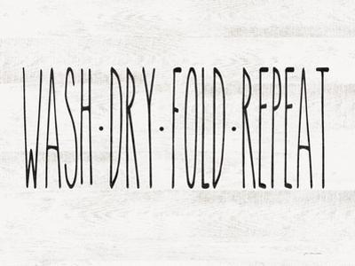 Wash - Dry - Fold - Repeat by Jo Moulton