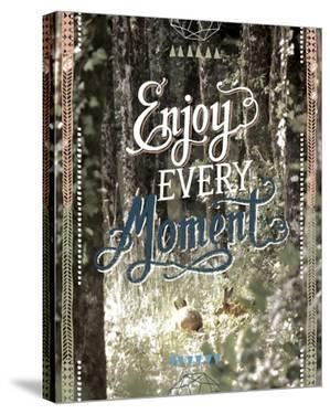 Enjoy Every Moment by Joana Joubert
