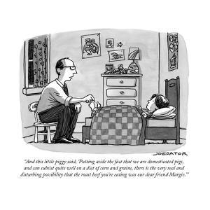 """And this little piggy said, 'Putting aside the fact that we are domestica..."" - New Yorker Cartoon by Joe Dator"
