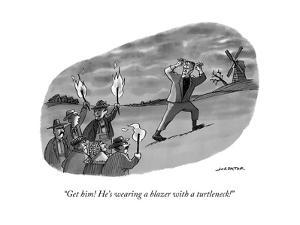 """Get him! He's wearing a blazer with a turtleneck!"" - New Yorker Cartoon by Joe Dator"