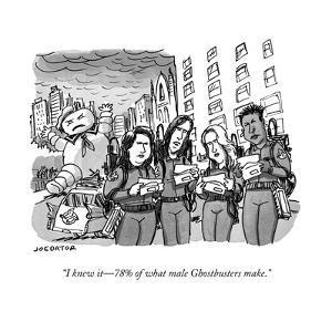 """I knew it—78% of what male Ghostbusters make."" - Cartoon by Joe Dator"