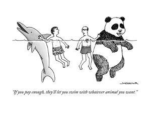 """If you pay enough, they'll let you swim with whatever animal you want."" - New Yorker Cartoon by Joe Dator"