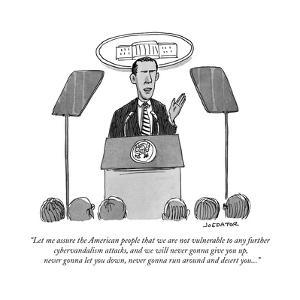 """""""Let me assure the American people that we are not vulnerable to any furth…"""" - New Yorker Cartoon by Joe Dator"""