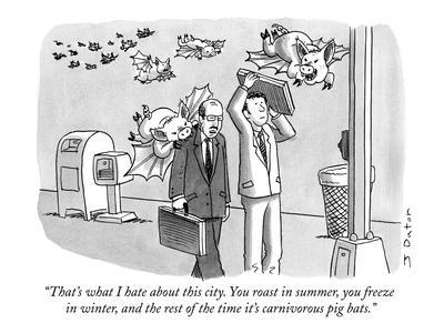 """""""That's what I hate about this city. You roast in summer, you freeze in wi?"""" - New Yorker Cartoon"""