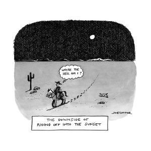 """Where the hell am I?"" - New Yorker Cartoon by Joe Dator"