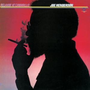 Joe Henderson - Relaxin' at Camarillo