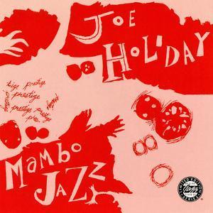 Joe Holiday - Mambo Jazz