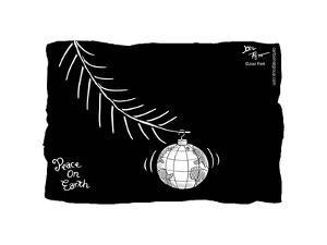 Peace on Earth. by Joel Pett