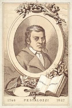 Johann Heinrich Pestalozzi, Swiss Philosopher and Educational Reformer