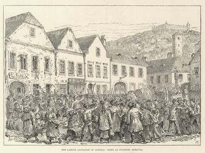 The Labour Agitation at Austria, Riots at Fulneck, Moravia