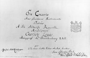 The Brandenburg Concertos, 1721 by Johann Sebastian Bach