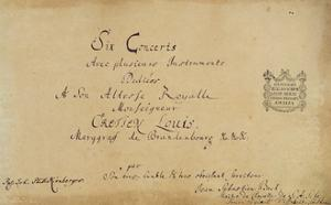 Title Page of the 'Brandenburg Concertos', C.1721 by Johann Sebastian Bach