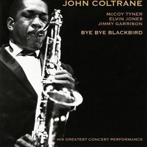 John Coltrane - Bye Bye Blackbird
