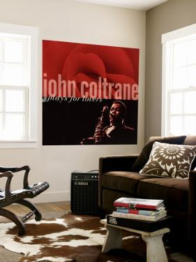 John Coltrane - John Coltrane Plays For Lovers