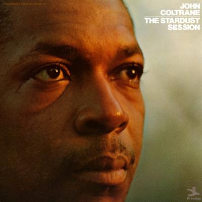 John Coltrane - Stardust Session